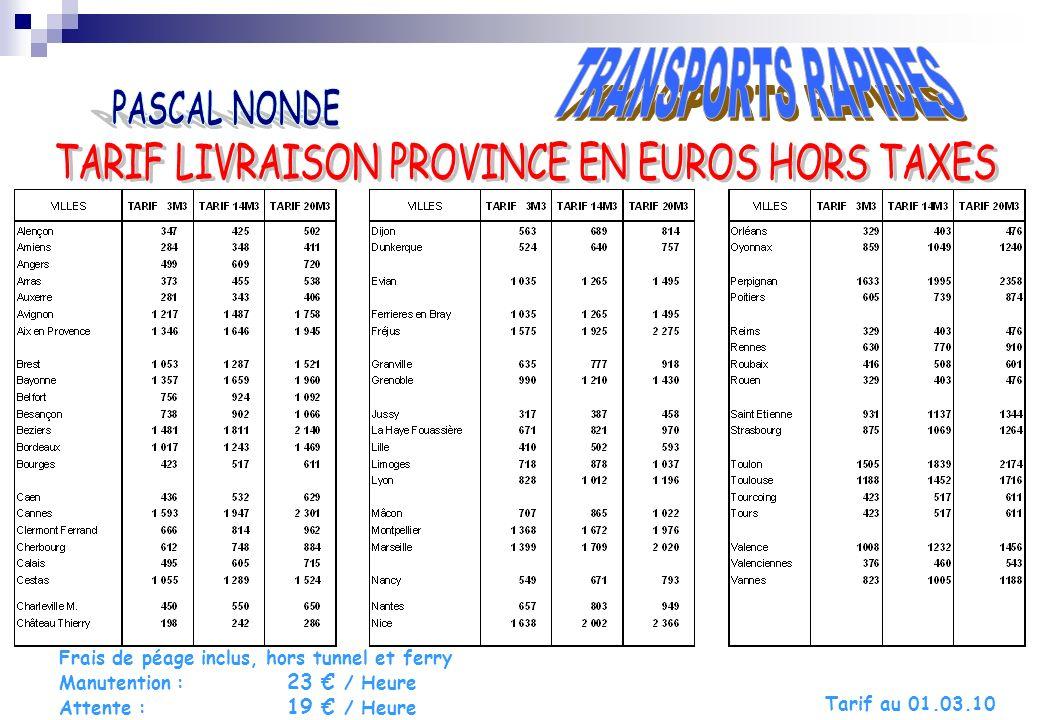TARIF LIVRAISON PROVINCE EN EUROS HORS TAXES
