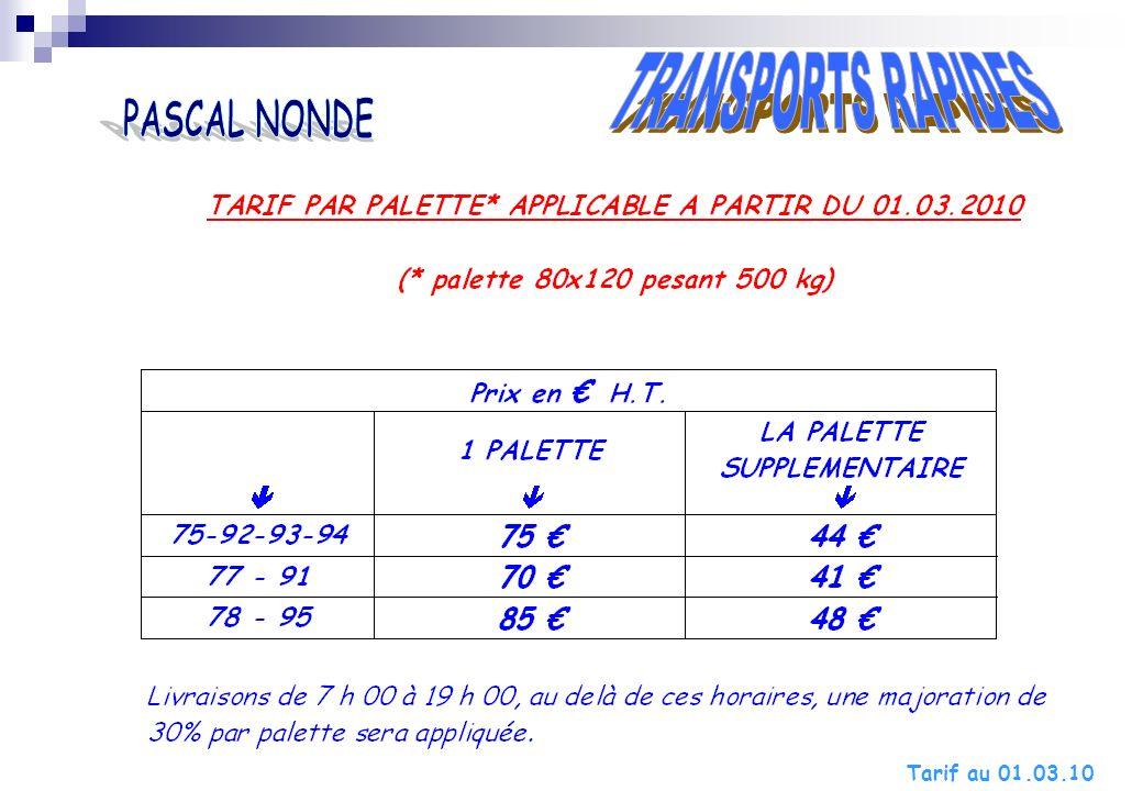 TRANSPORTS RAPIDES PASCAL NONDE Tarif au 01.03.10