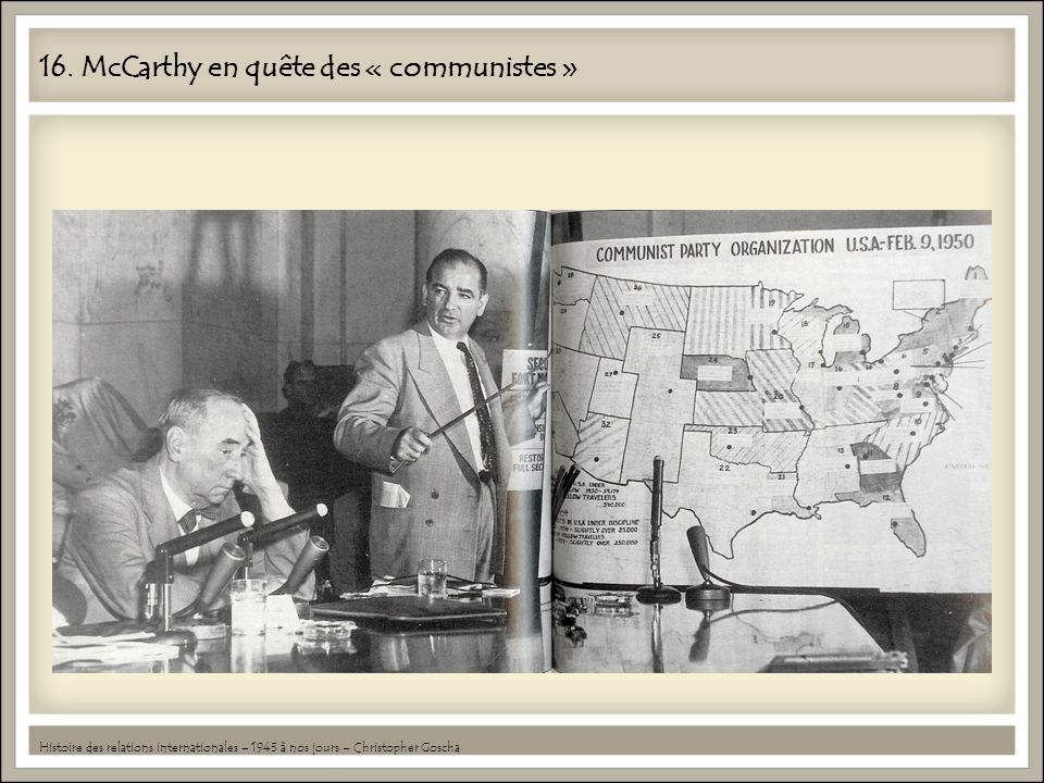 16. McCarthy en quête des « communistes »