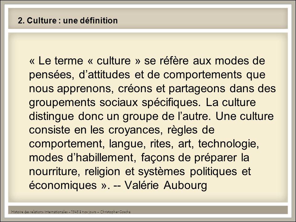 2. Culture : une définition