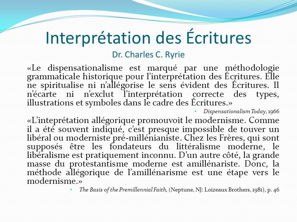 Interprétation des Écritures Dr. Charles C. Ryrie