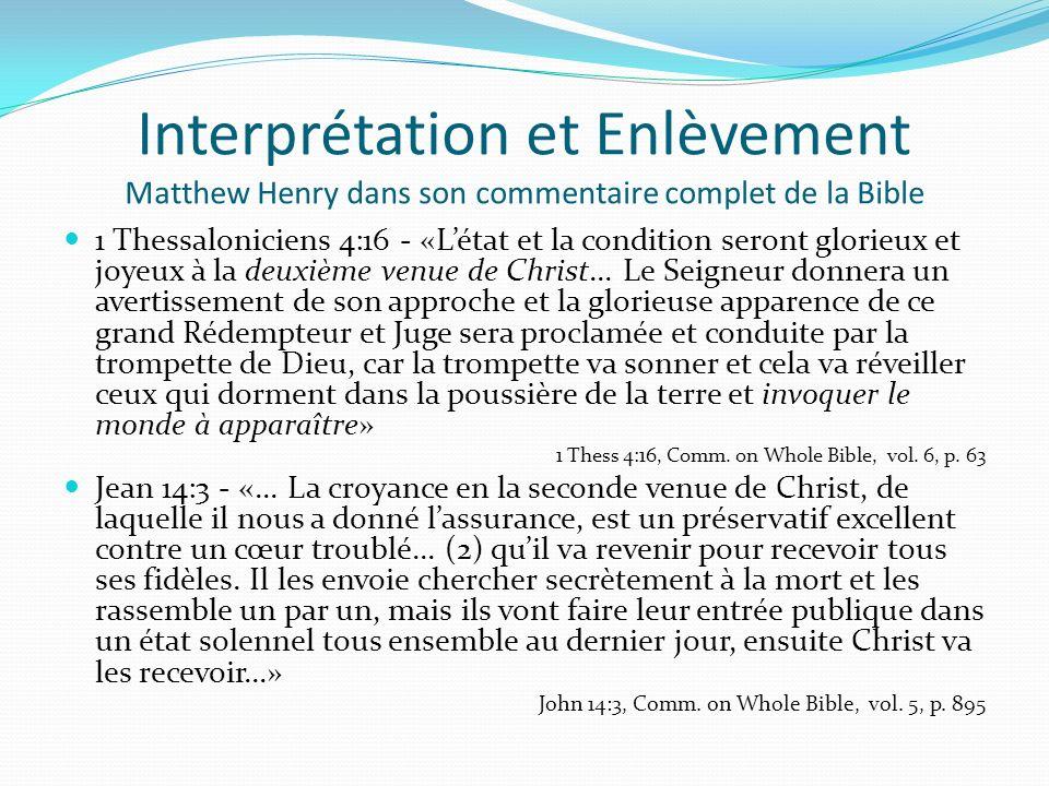 Interprétation et Enlèvement Matthew Henry dans son commentaire complet de la Bible