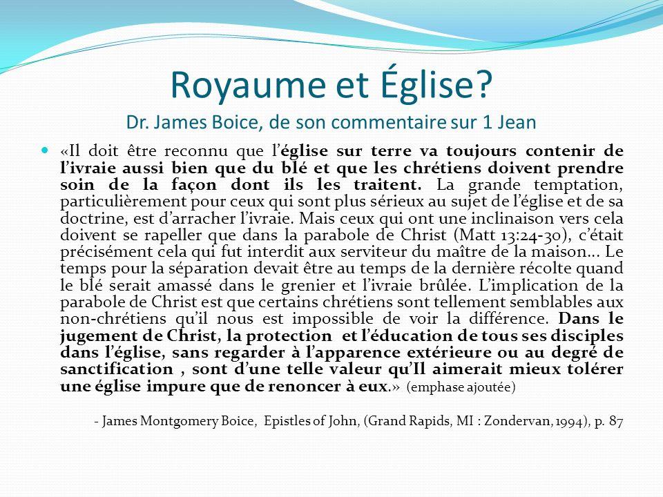 Royaume et Église Dr. James Boice, de son commentaire sur 1 Jean