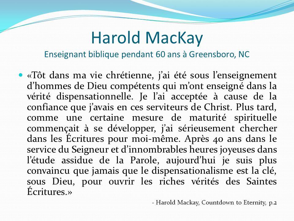Harold MacKay Enseignant biblique pendant 60 ans à Greensboro, NC
