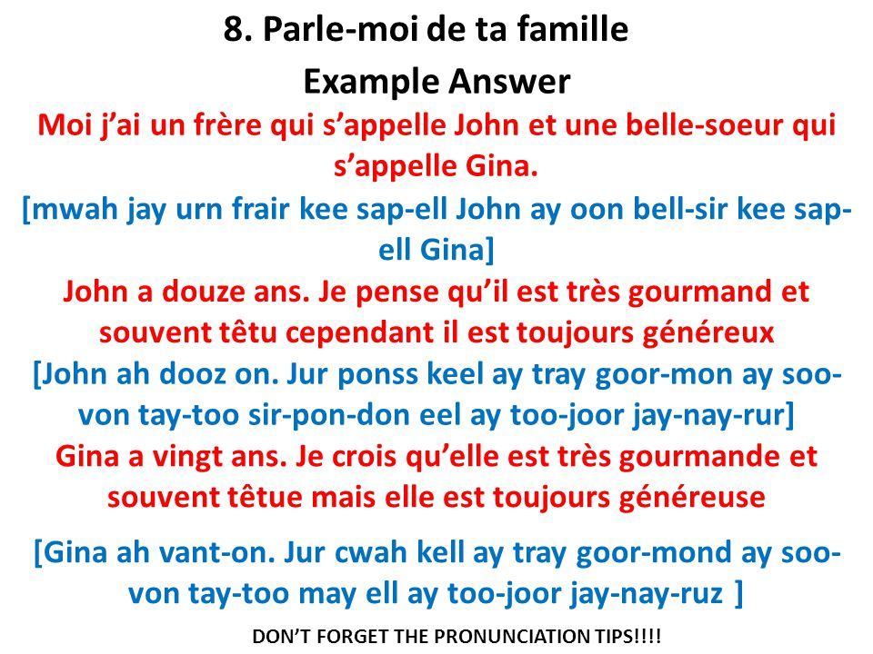 8. Parle-moi de ta famille Example Answer