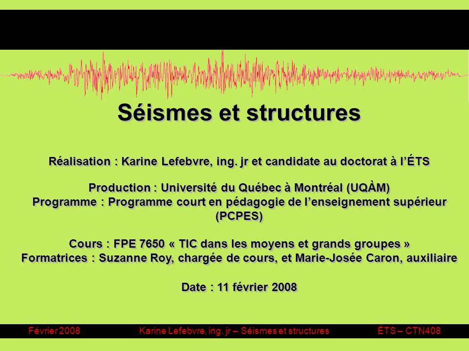 Karine Lefebvre, ing. jr – Séismes et structures