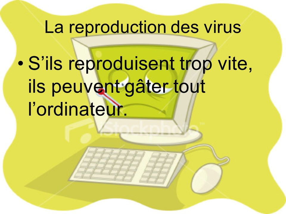 La reproduction des virus