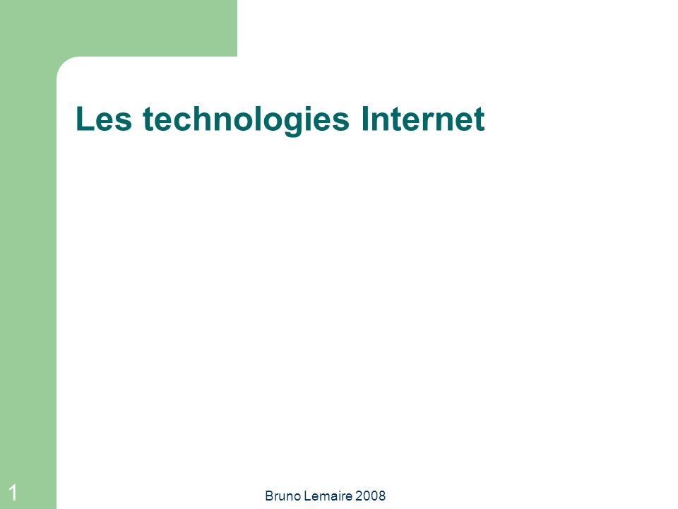 Les technologies Internet