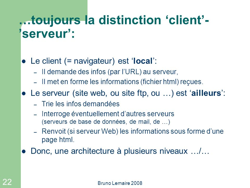 …toujours la distinction 'client'-'serveur':