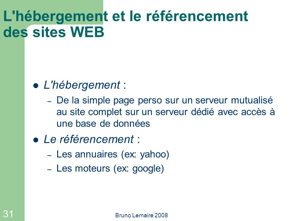 L hébergement et le référencement des sites WEB