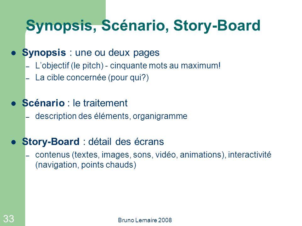 Synopsis, Scénario, Story-Board