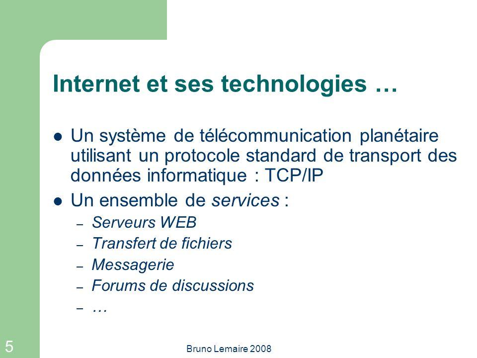 Internet et ses technologies …