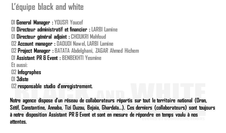 L'équipe black and white