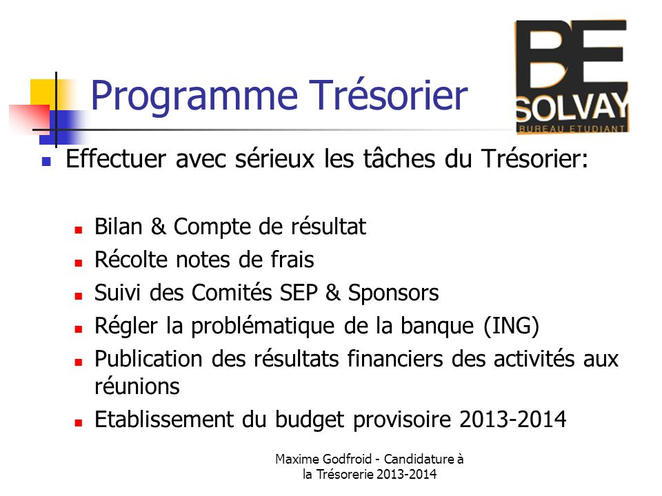 Maxime Godfroid - Candidature à la Trésorerie 2013-2014
