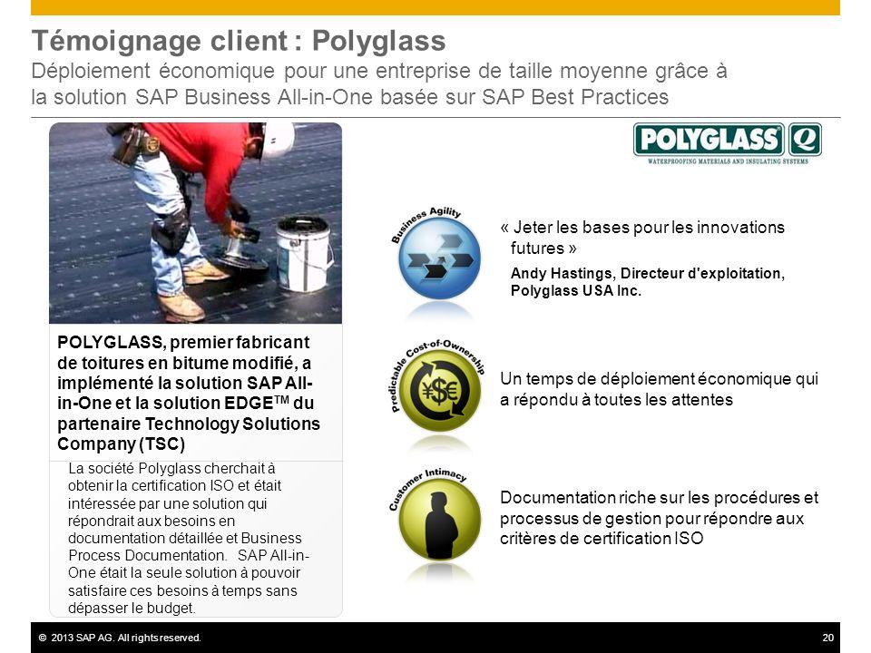 Témoignage client : Polyglass Déploiement économique pour une entreprise de taille moyenne grâce à la solution SAP Business All-in-One basée sur SAP Best Practices