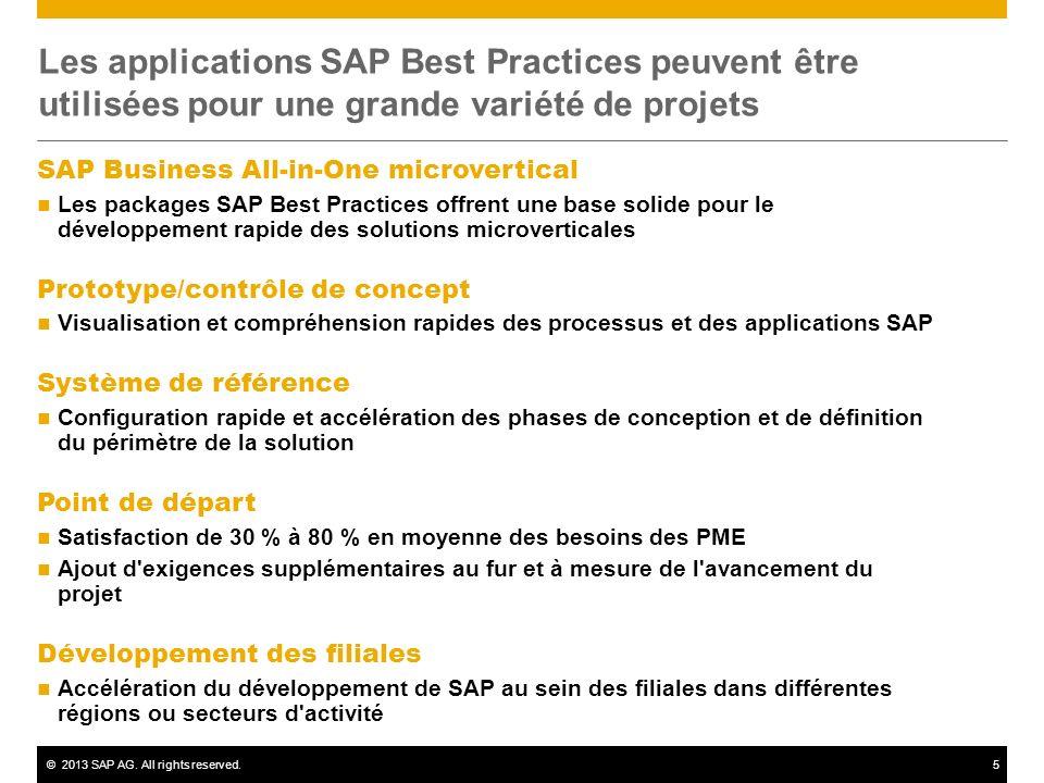 Les applications SAP Best Practices peuvent être utilisées pour une grande variété de projets