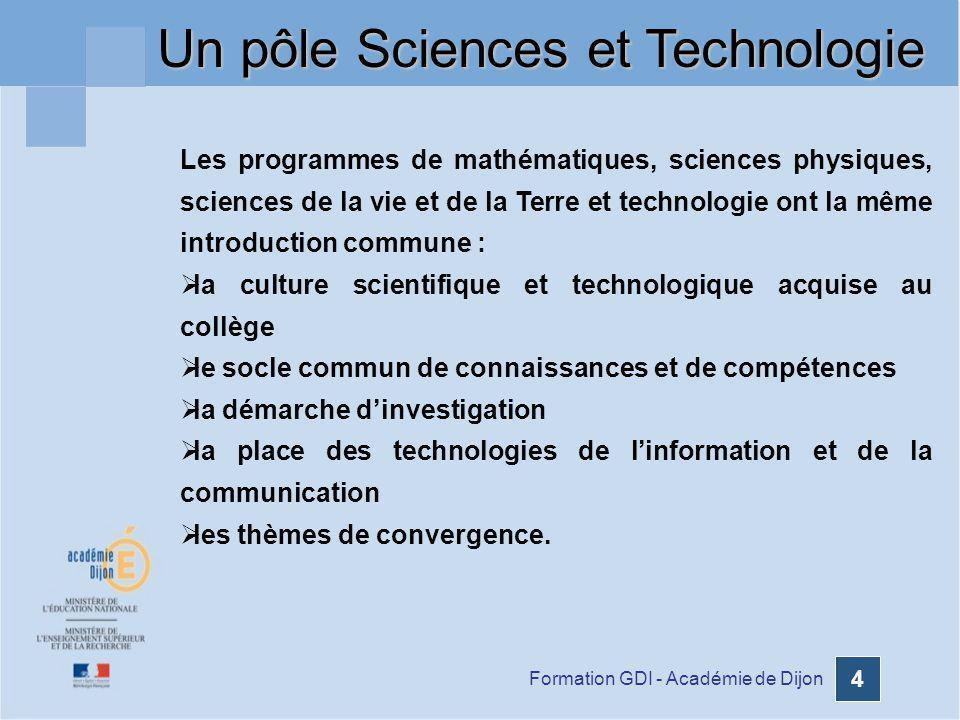 Un pôle Sciences et Technologie