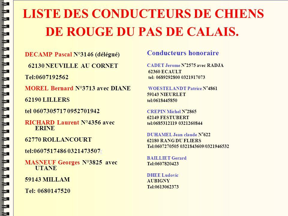 LISTE DES CONDUCTEURS DE CHIENS DE ROUGE DU PAS DE CALAIS.