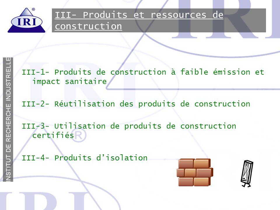 III- Produits et ressources de construction