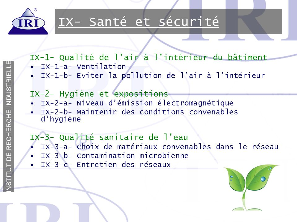 IX- Santé et sécurité IX-1- Qualité de l'air à l'intérieur du bâtiment