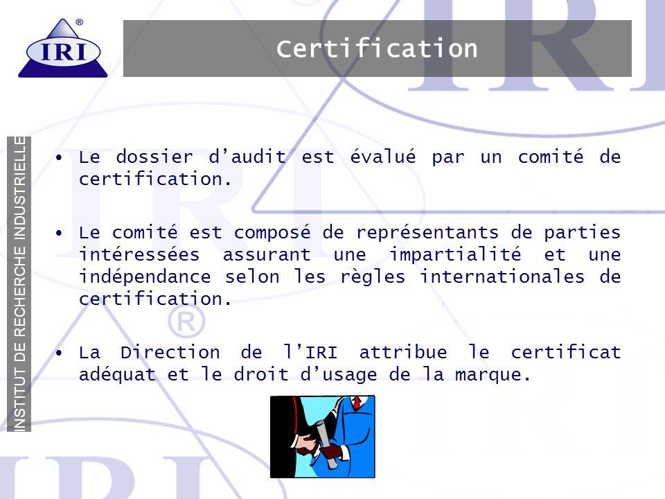 CertificationLe dossier d'audit est évalué par un comité de certification.