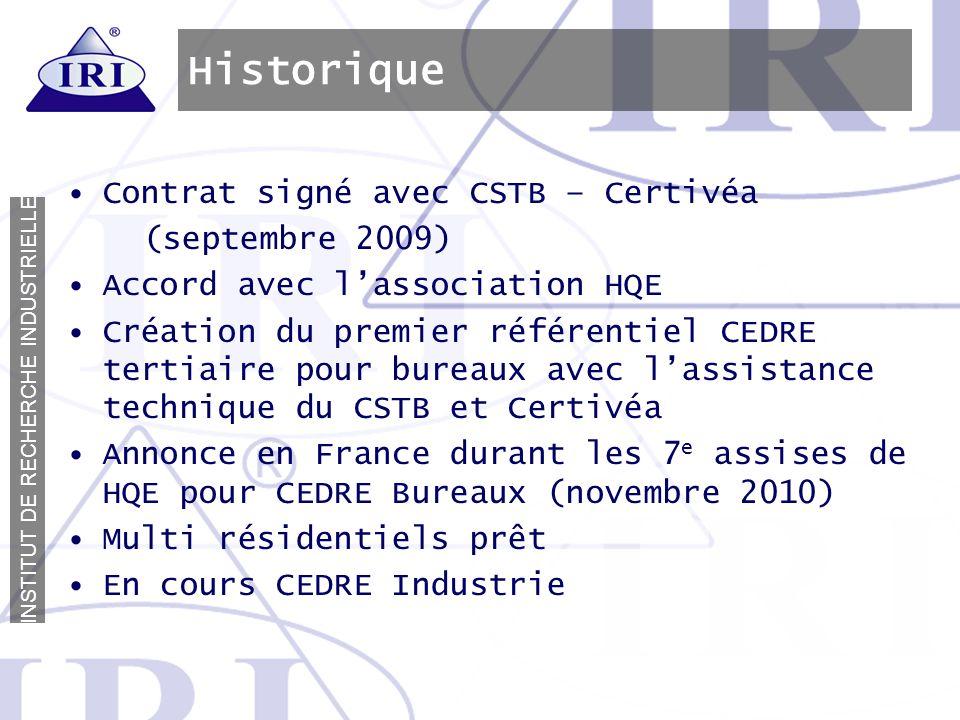 Historique Contrat signé avec CSTB – Certivéa (septembre 2009)