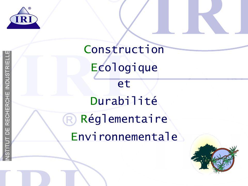 Construction Ecologique et Durabilité Réglementaire Environnementale