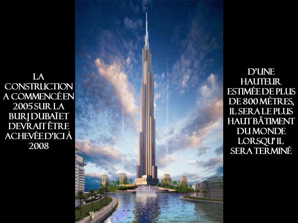 D'une hauteur estimée de plus de 800 mètres, il sera le plus haut bâtiment du monde lorsqu' il sera terminé
