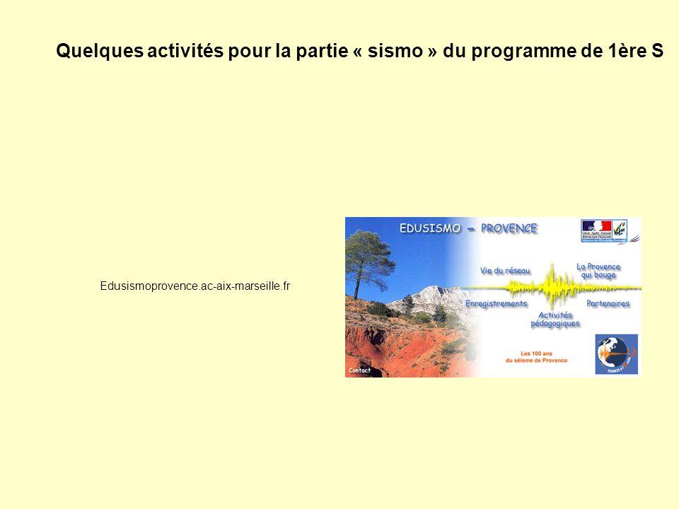 Quelques activités pour la partie « sismo » du programme de 1ère S