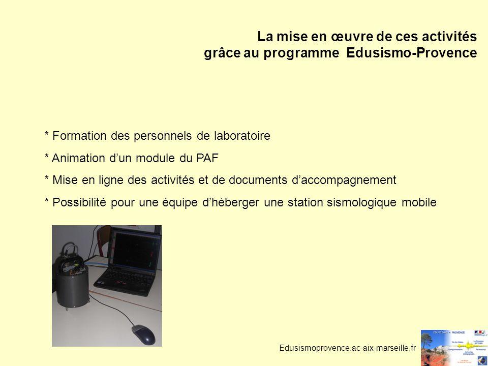 La mise en œuvre de ces activités grâce au programme Edusismo-Provence