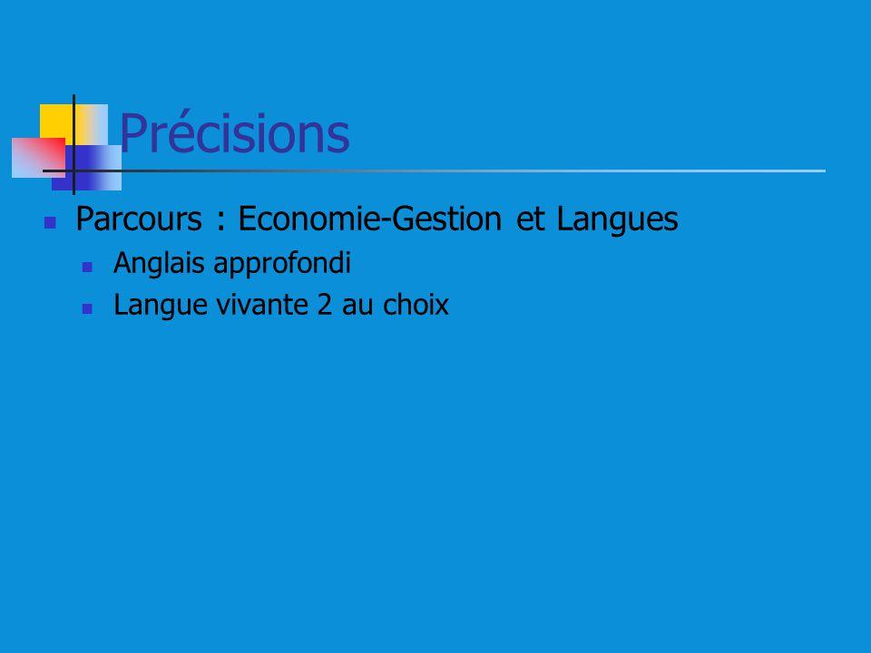 Précisions Parcours : Economie-Gestion et Langues Anglais approfondi