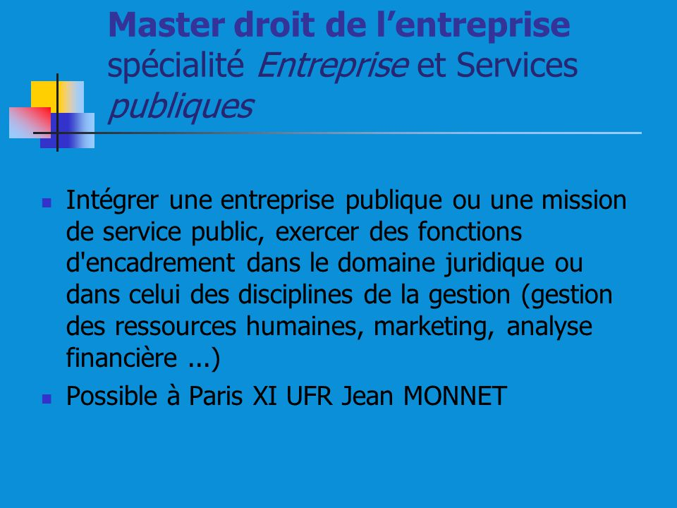 Master droit de l'entreprise spécialité Entreprise et Services publiques