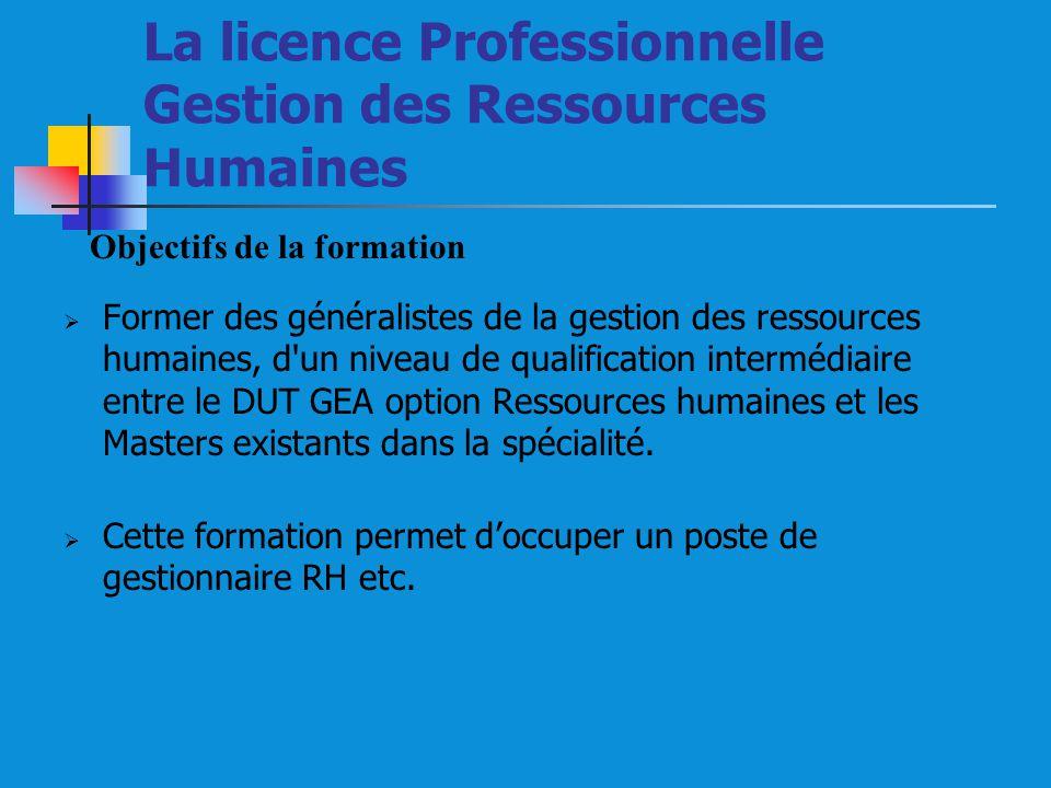La licence Professionnelle Gestion des Ressources Humaines