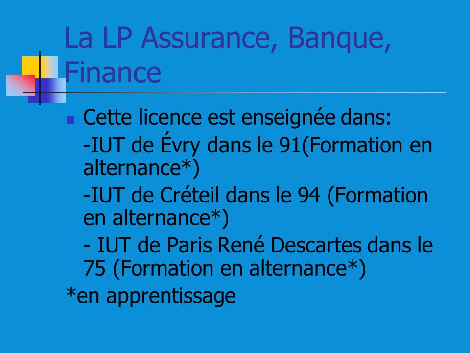 La LP Assurance, Banque, Finance