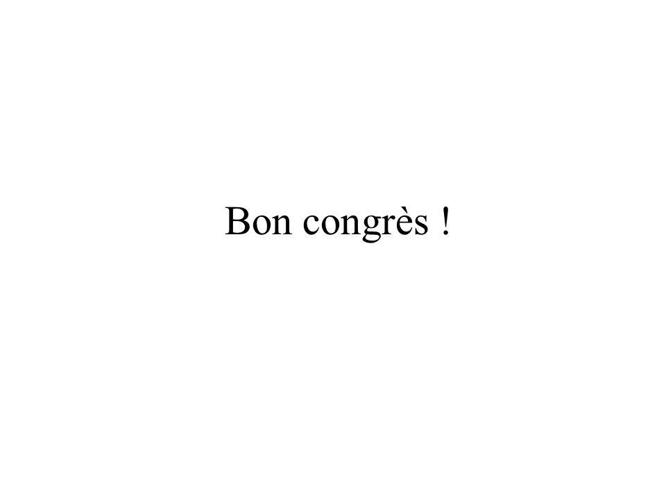 Bon congrès !