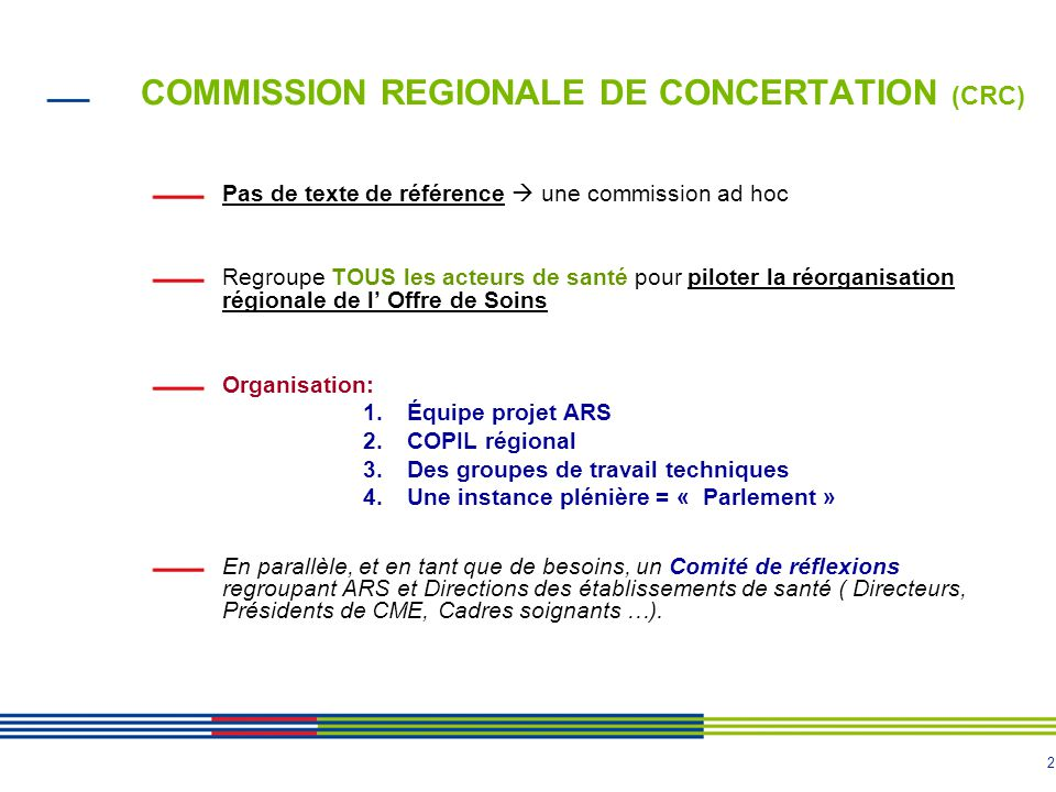COMMISSION REGIONALE DE CONCERTATION (CRC)