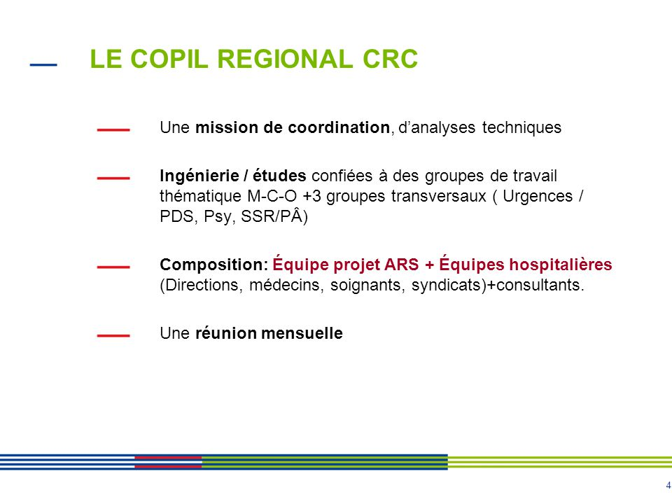 LE COPIL REGIONAL CRC Une mission de coordination, d'analyses techniques.