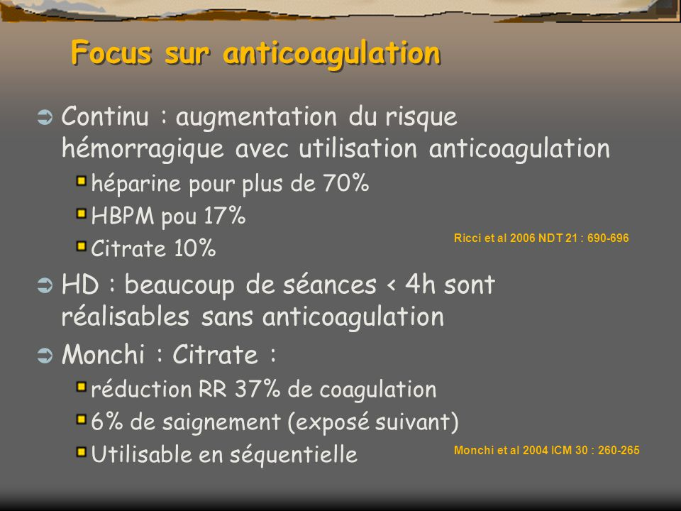 Focus sur anticoagulation