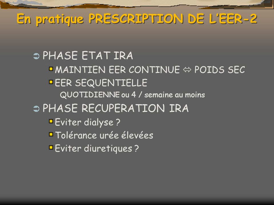 En pratique PRESCRIPTION DE L'EER-2