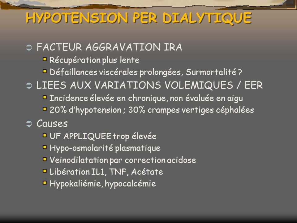 HYPOTENSION PER DIALYTIQUE