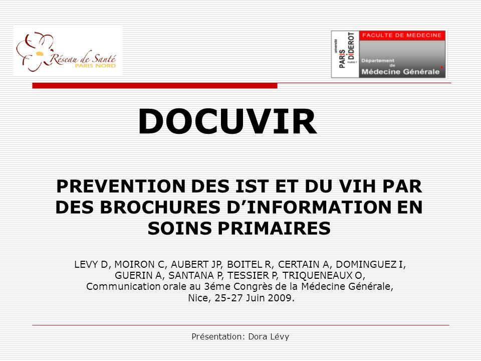 DOCUVIR PREVENTION DES IST ET DU VIH PAR DES BROCHURES D'INFORMATION EN SOINS PRIMAIRES.