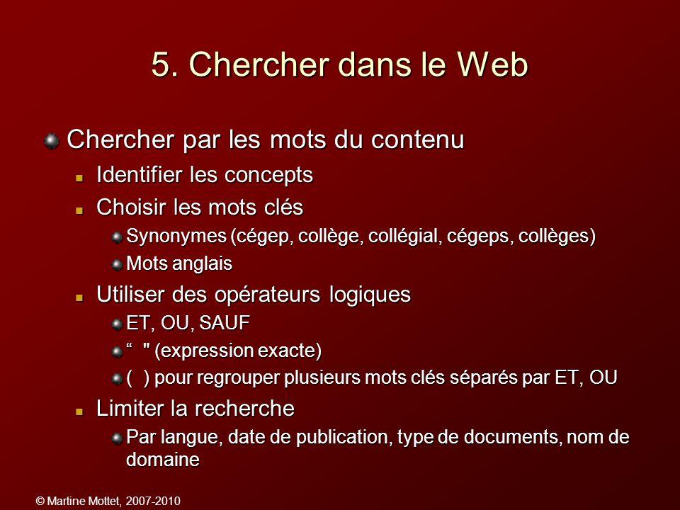 5. Chercher dans le Web Chercher par les mots du contenu