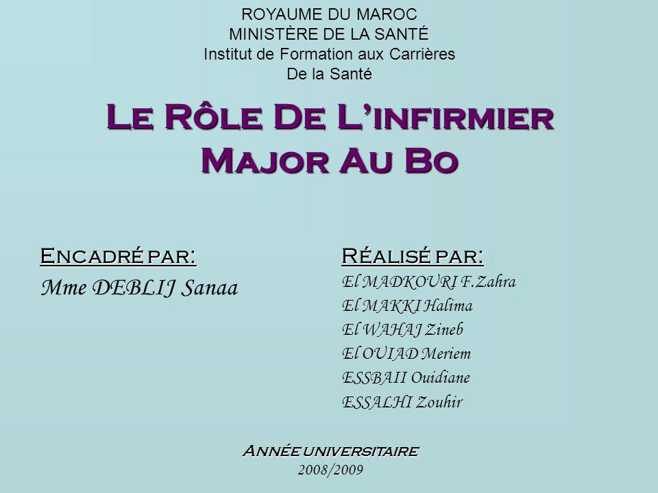 Le Rôle De L'infirmier Major Au Bo