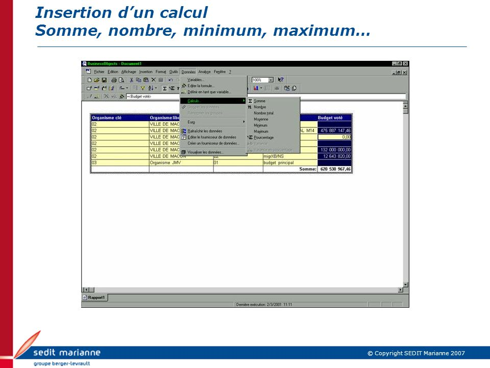 Insertion d'un calcul Somme, nombre, minimum, maximum…