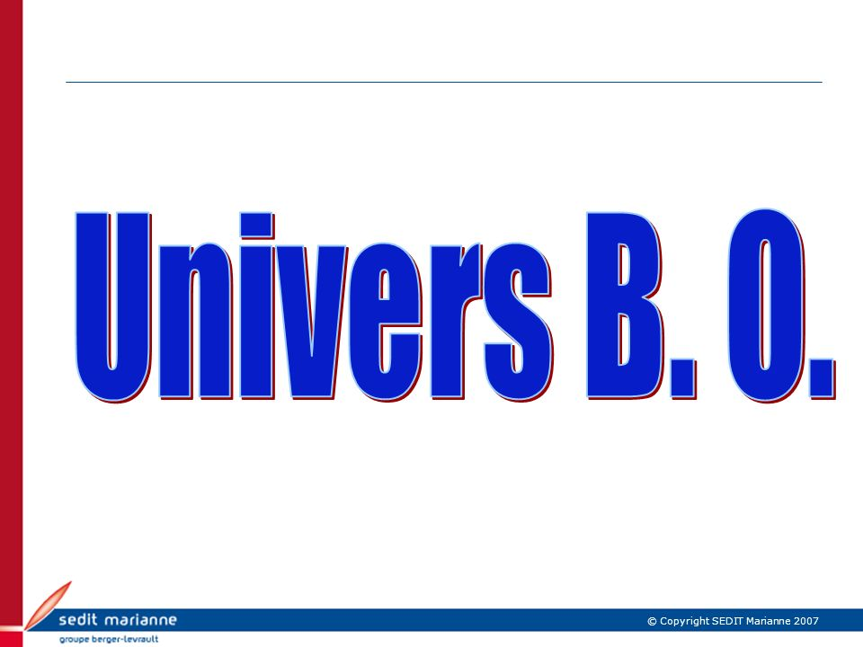 Univers B. O. IBM Confidential