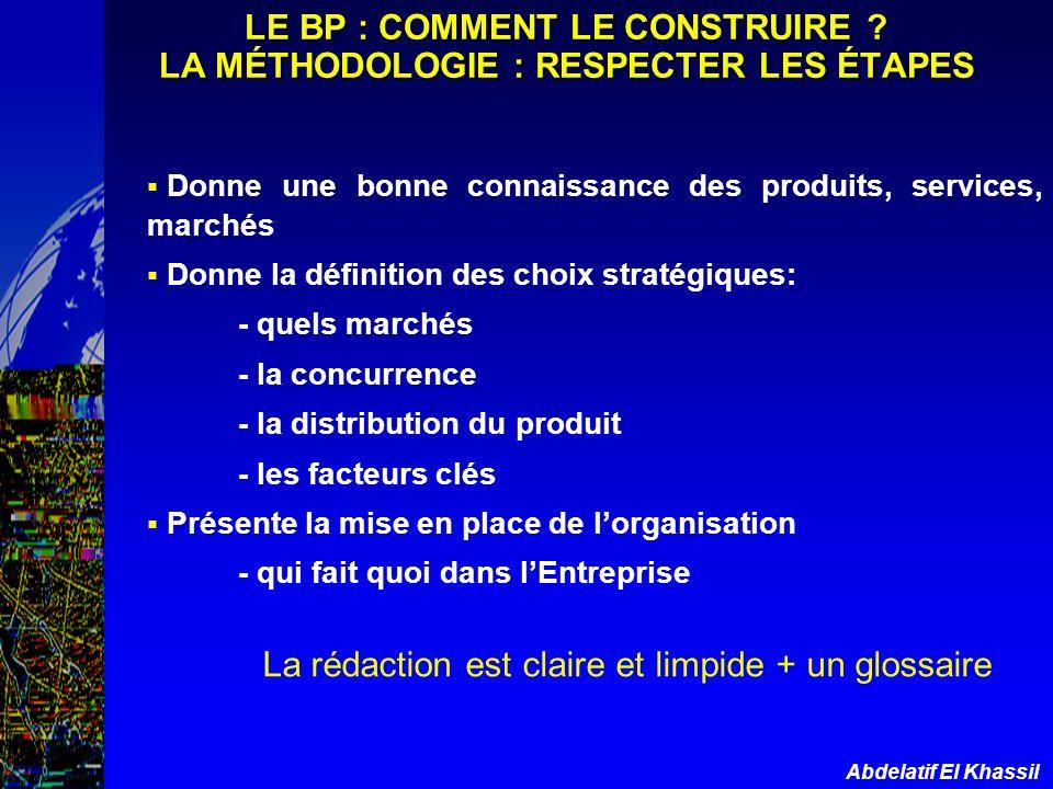 LE BP : COMMENT LE CONSTRUIRE LA MÉTHODOLOGIE : RESPECTER LES ÉTAPES