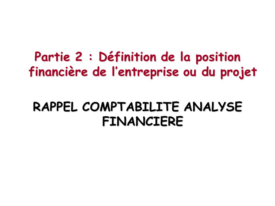 RAPPEL COMPTABILITE ANALYSE FINANCIERE