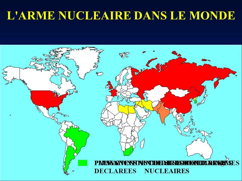 L ARME NUCLEAIRE DANS LE MONDE