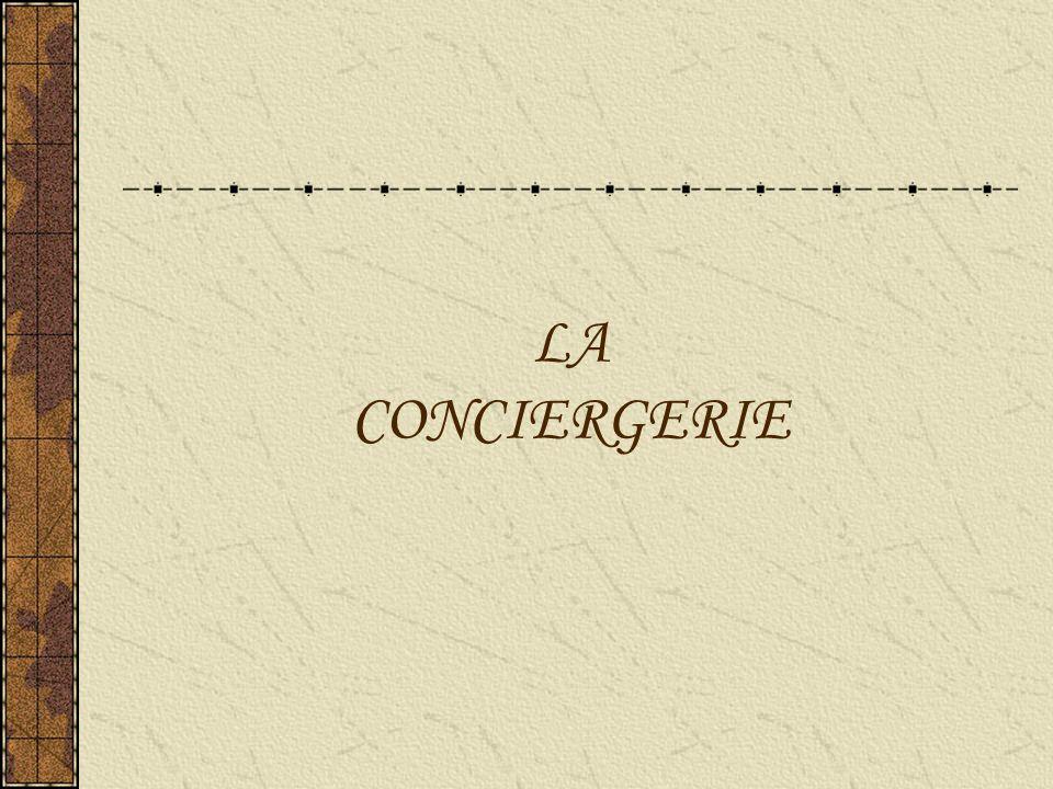 LA CONCIERGERIE