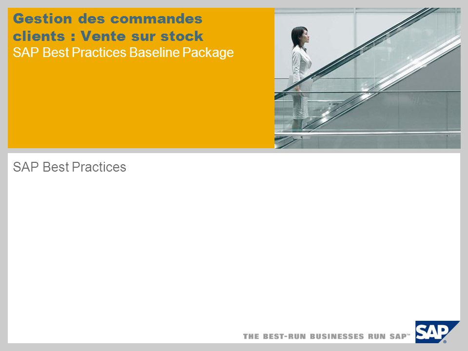 Gestion des commandes clients : Vente sur stock SAP Best Practices Baseline Package